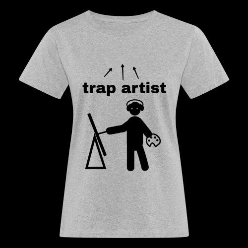 Trap Artist - Camiseta ecológica mujer