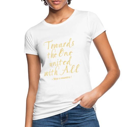 TOWARDS THE ONE - T-shirt ecologica da donna