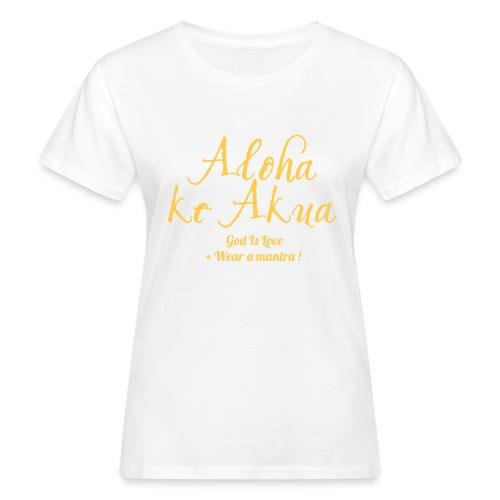 ALOHA KE AKUA - T-shirt ecologica da donna