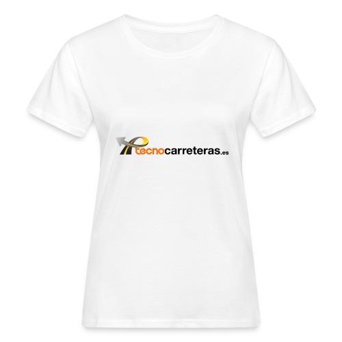 Tecnocarreteras - Camiseta ecológica mujer
