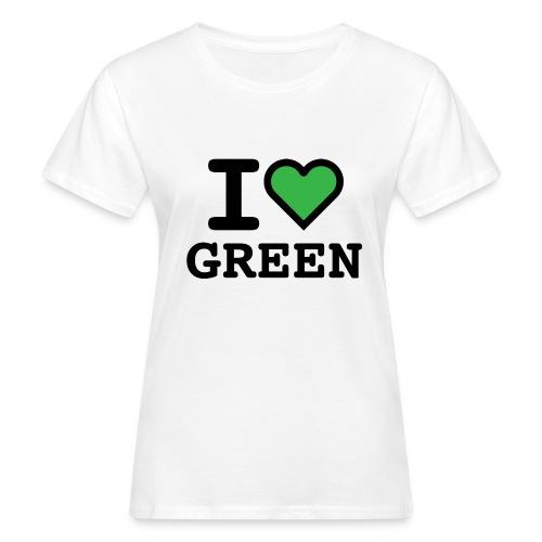 i-love-green-2.png - T-shirt ecologica da donna