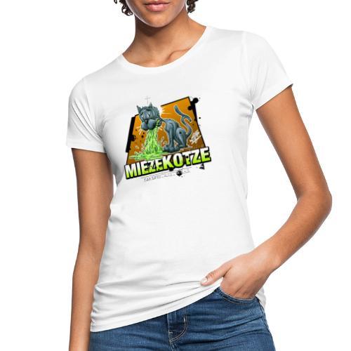 Miezekotze - Frauen Bio-T-Shirt