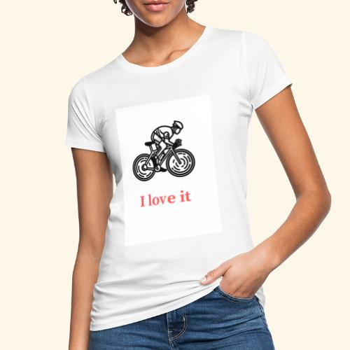 I love my bicycle - Ekologiczna koszulka damska