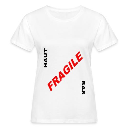 FRAGILE - T-shirt bio Femme
