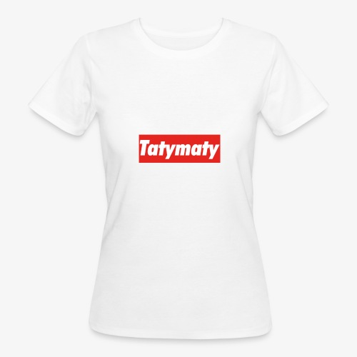 TatyMaty Clothing - Women's Organic T-Shirt