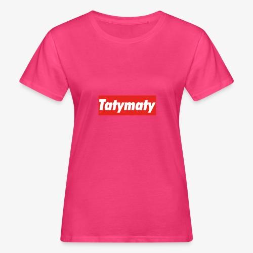 TatyMaty Clothing - Women's Organic T-Shirt