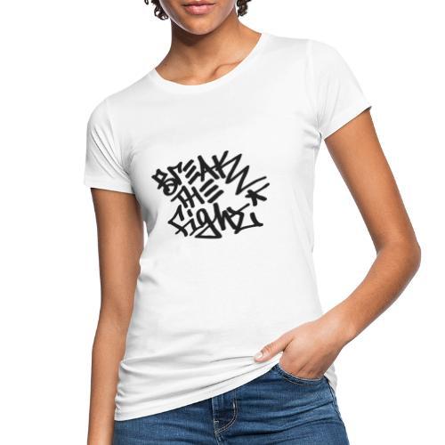 BREAK THE FIGHT - Naisten luonnonmukainen t-paita