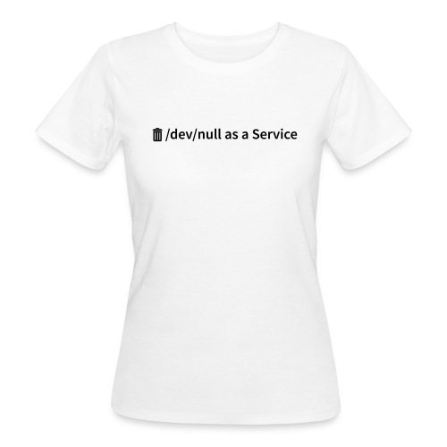 /dev/null as a Service w - Frauen Bio-T-Shirt