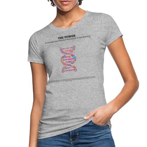 THE BEAUTIFUL - Women's Organic T-Shirt