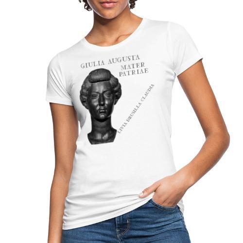 Livia Drusilla Claudia Giulia Augusta - T-shirt ecologica da donna
