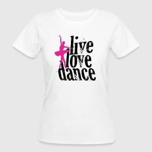 DANCE - Frauen Bio-T-Shirt
