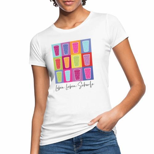 Leben, Lieben, Schorle - Frauen Bio-T-Shirt
