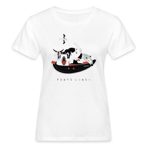 FUORI LUOGO - T-shirt ecologica da donna