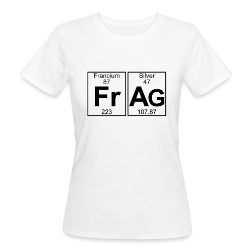 Fr-Ag (frag) - Full - Women's Organic T-Shirt