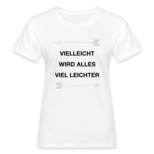 life - Frauen Bio-T-Shirt