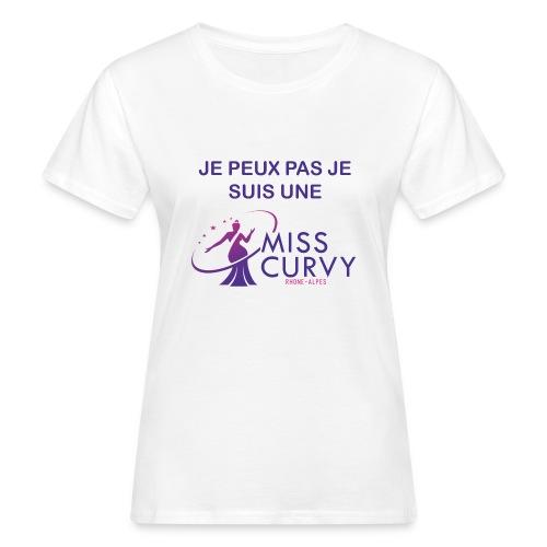 MISS CURVY Je peux pas - T-shirt bio Femme