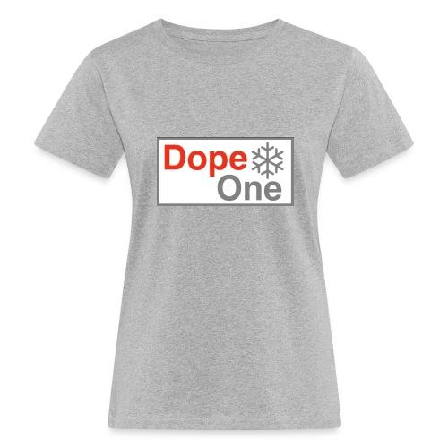 Dope One - Frauen Bio-T-Shirt