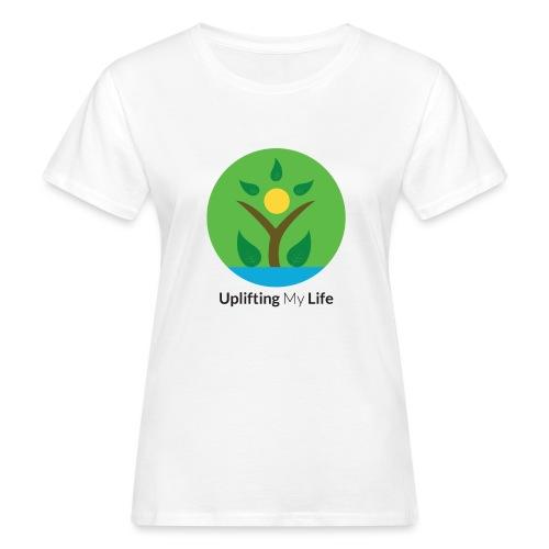 Uplifting My Life Official Merchandise - Women's Organic T-Shirt