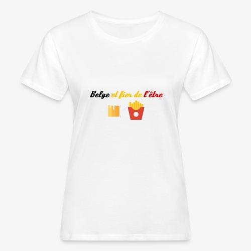 Belge et fier de l'être - T-shirt bio Femme