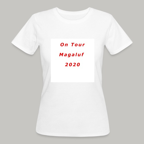 On Tour In Magaluf, 2020 - Printed T Shirt - Women's Organic T-Shirt