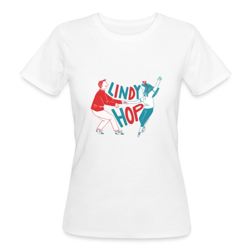 Lindy hop - Women's Organic T-Shirt