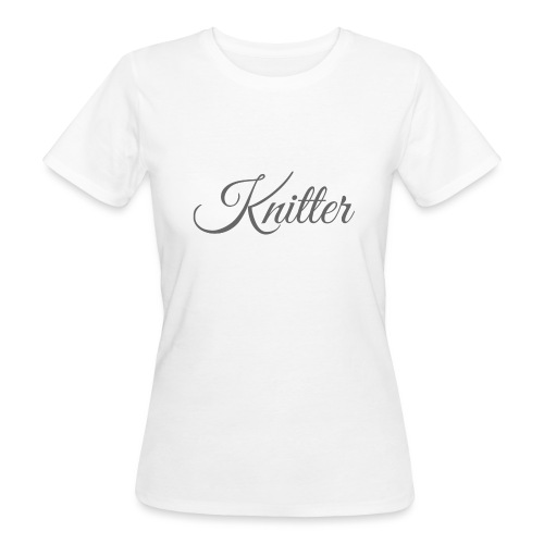 Knitter, dark gray - Women's Organic T-Shirt