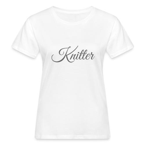 Knitter, dark gray - Women's Organic T-Shirt