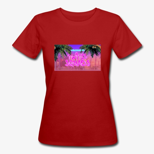 Welcome To Twitch Squads - Women's Organic T-Shirt