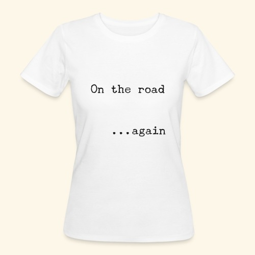 On the road... again - Camiseta ecológica mujer
