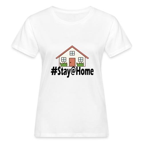 StayHome - Vrouwen Bio-T-shirt