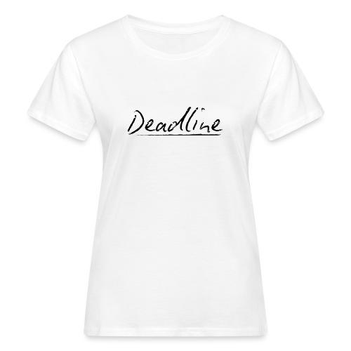 Deadline #3 Techno - Frauen Bio-T-Shirt