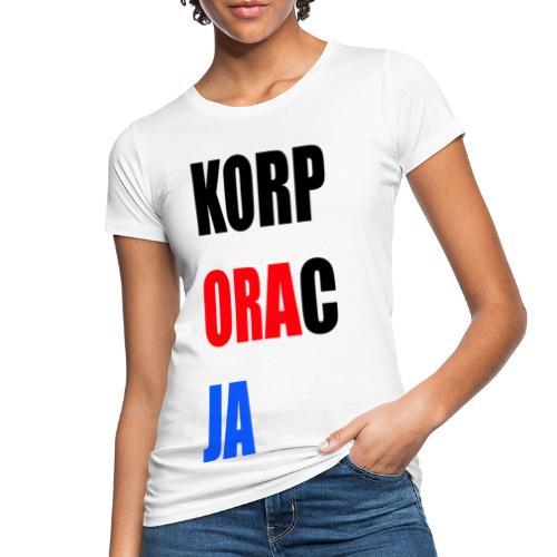 Korporacja - Ekologiczna koszulka damska