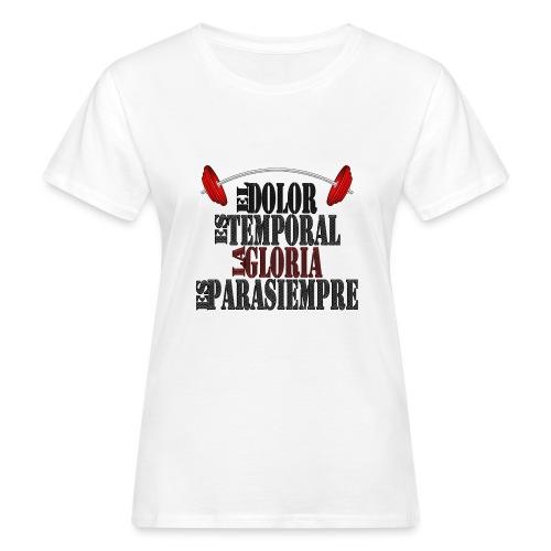 GYM - DOLOR TEMPORAL - Camiseta ecológica mujer