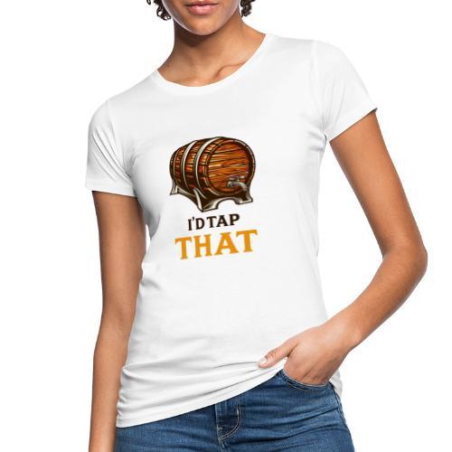Beer / beer keg fan - gift idea - Women's Organic T-Shirt