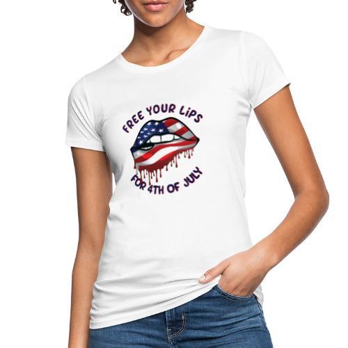 Befreie deine Lippen zum 4. Juli - Frauen Bio-T-Shirt