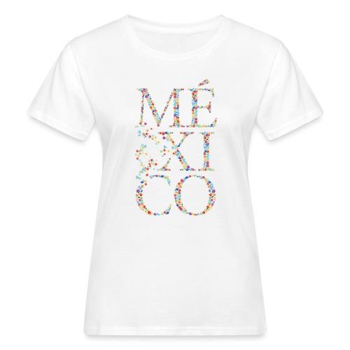 México - Frauen Bio-T-Shirt