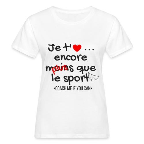 Saint Valentin - T-shirt bio Femme
