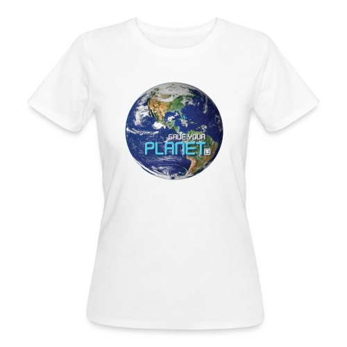 SAVE YOUR PLANET - Organic damer