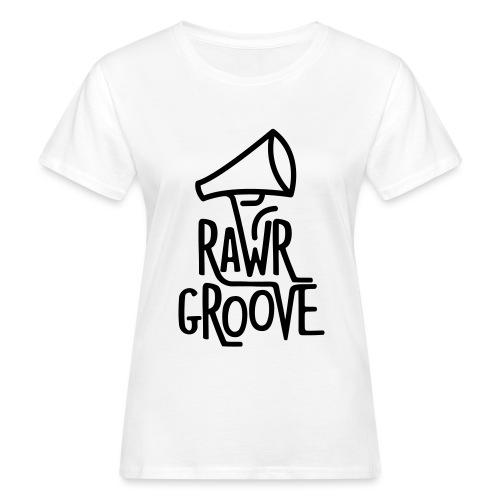 RawrGroove black - Women's Organic T-Shirt