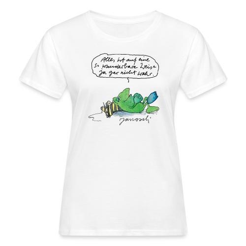 Janosch Auf Wunderbare Weise Nicht Wahr - Frauen Bio-T-Shirt