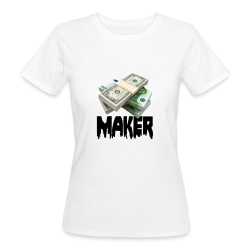 MONEYMAKERBLACK - Vrouwen Bio-T-shirt
