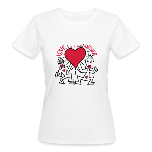 Love is the Answer by Oliver Schibli - Women's Organic T-Shirt