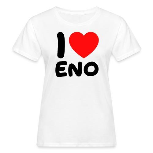 I love Eno / musta - Naisten luonnonmukainen t-paita
