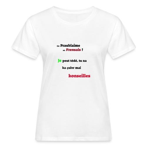 Probleme en français - T-shirt bio Femme