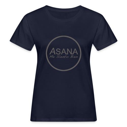 Centro ASANA . Me siento bien! - Camiseta ecológica mujer