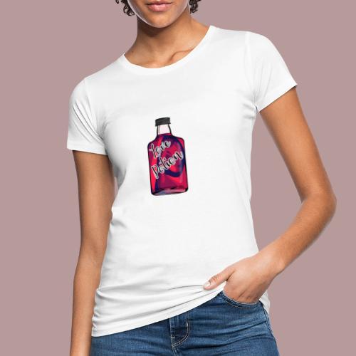 Love potion - T-shirt bio Femme