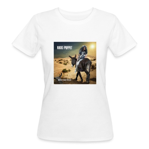 NIKKI PUPPET INTO THE WILD - Frauen Bio-T-Shirt