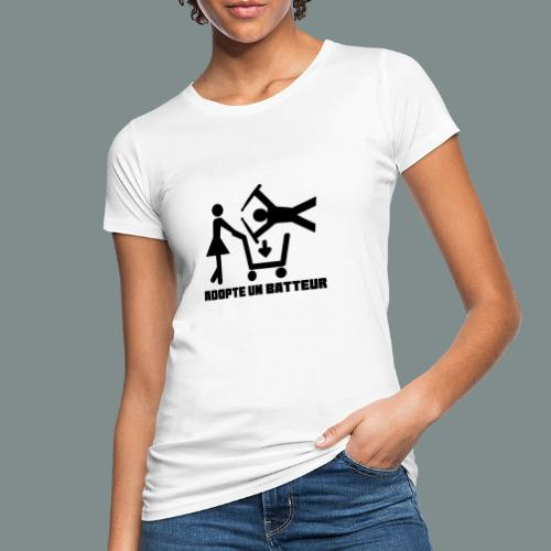 Adopte un batteur - idee cadeau batterie - T-shirt bio Femme