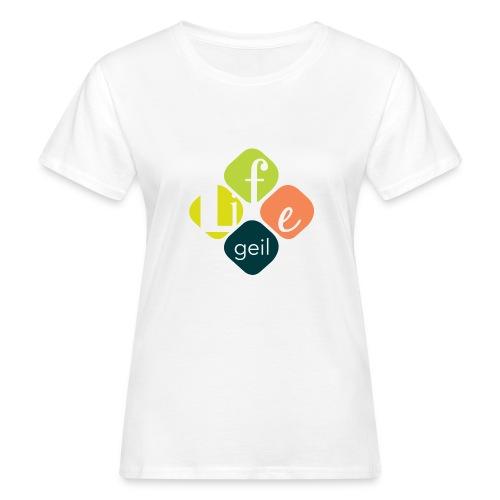 Lifegeil - Frauen Bio-T-Shirt