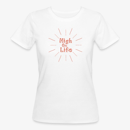 High On Life - Ekologisk T-shirt dam